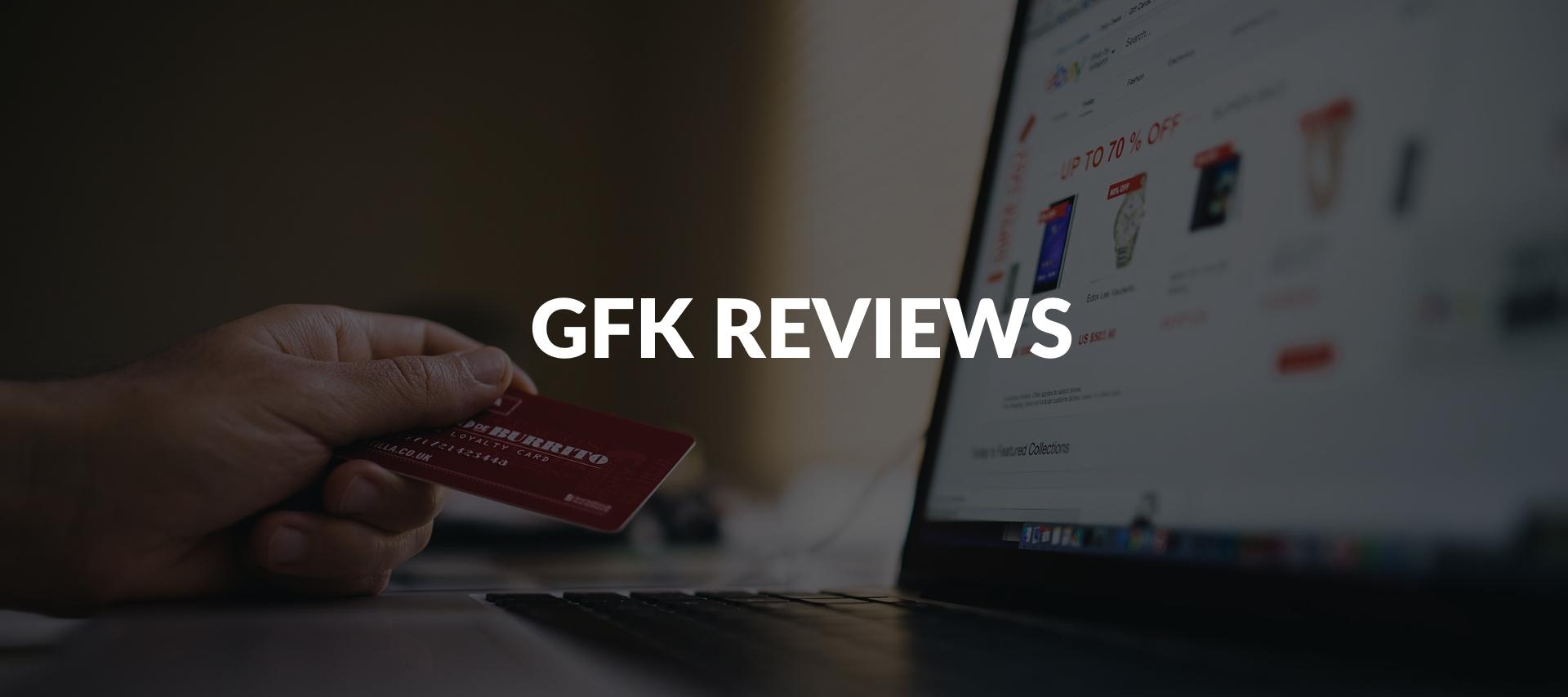 GFK Reviews